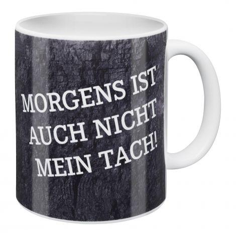 Kaffeebecher Morgens ist auch nicht mein Tach!