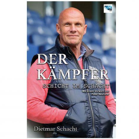 Buch Dietmar Schacht Der Kämpfer